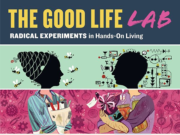 The Good Life Lab 22